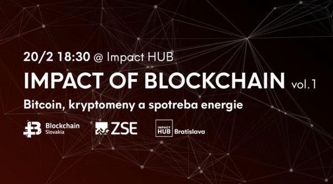 BlockchainSlovakia Impact of Blockchain vol.1: Bitcoin, kryptomeny a spotreba energie