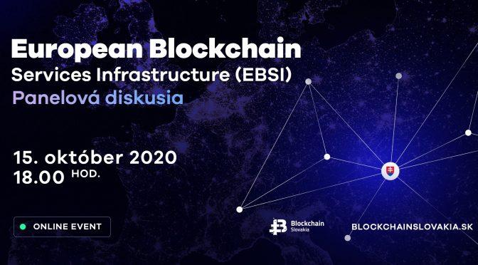 BlockchainSlovakia European Blockchain Service Infrastructure – Panelová diskusia