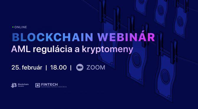 BlockchainSlovakia Blockchain webinár: AML regulácia a kryptomeny